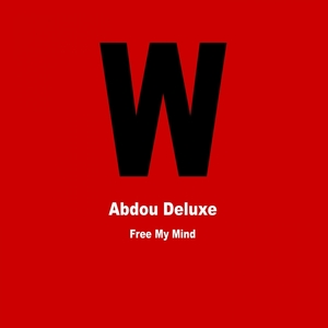 Free My Mind EP | Abdou Deluxe
