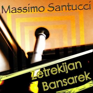 Zetrekijan Bansarek | Massimo Santucci