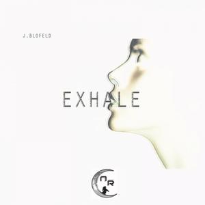 Exhale |