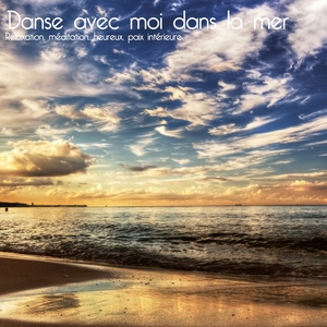 Danse avec moi dans la mer | Various Artists