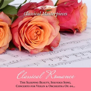 Classical Romance: The sleeping Beauty, Solveigs Song, Concerto for Violin & Orchestra Op. 64 | Academy of St. Martin in the Fields