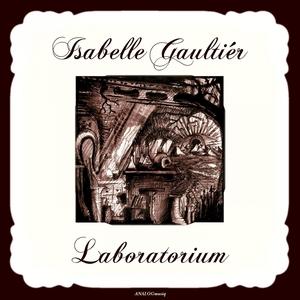 Laboratorium   Isabelle Gaultiér