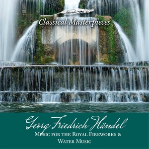 Georg Friedrich Händel: Music for the Royal Fireworks&Water Music | Academy of St. Martin in the Fields Sir Neville Marriner