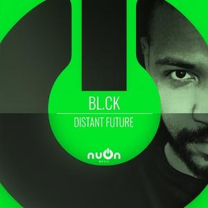 Distant Future | BL.CK