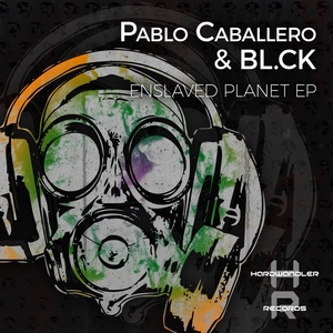 Enslaved Planet EP | BL.CK