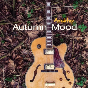 Autumn Mood | Archtop