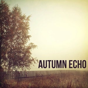 Autumn Echo | Autumn Echo