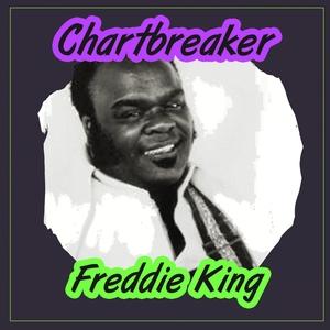 Chartbreaker | Freddy King