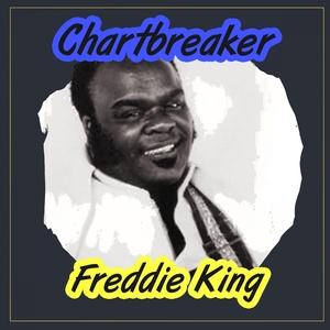 Chartbreaker   Freddie King