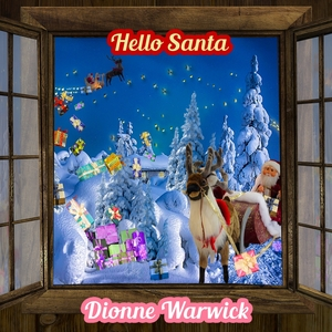 Hello Santa | Dionne Warwick