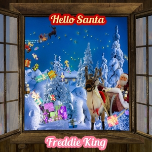 Hello Santa   Freddie King