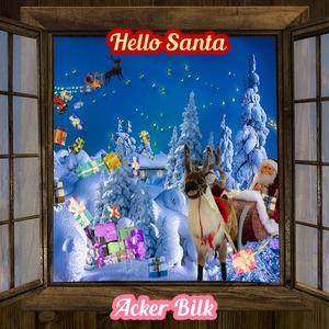 Hello Santa   Acker Bilk