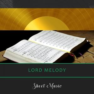 Sheet Music | Lord Melody