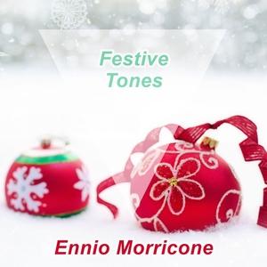 Festive Tones | Ennio Morricone