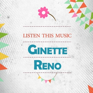 Listen This Music | Ginette Reno