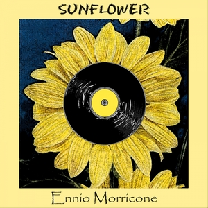 Sunflower | Ennio Morricone