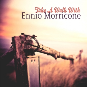 Take A Walk With | Ennio Morricone