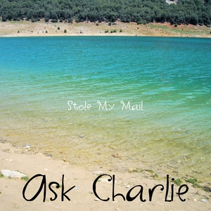 Stole My Mail | Ask Charlie