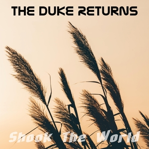 The Duke Returns | Shook The World