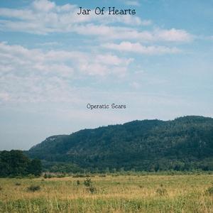 Jar Of Hearts | Operatic Scars