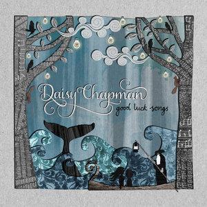 Good Luck Songs | Daisy Chapman