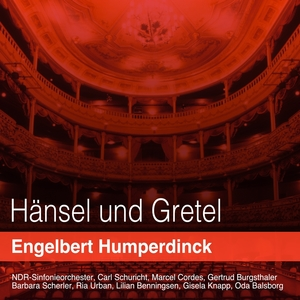 Humperdinck: hänsel und gretel | Carl Schuricht