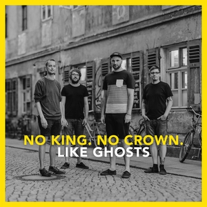 Like Ghosts (One Take Session) | No King. No Crown