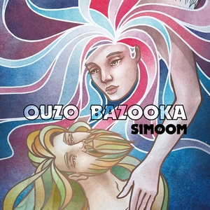 Simoom | OUZO BAZOOKA
