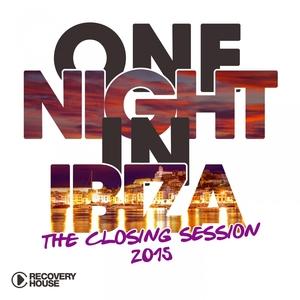 One Night in Ibiza - The Closing Session 2015 | Barni Granados