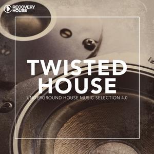 Twisted House, Vol. 4.0 | DJ Dan