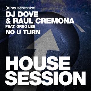 No U Turn | DJ Dove