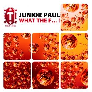 What the F...! | Junior Paul