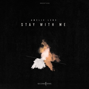 Stay With Me   Amelie Lens