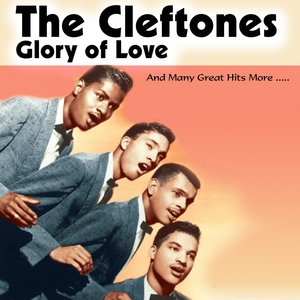 Glory of Love | The Cleftones
