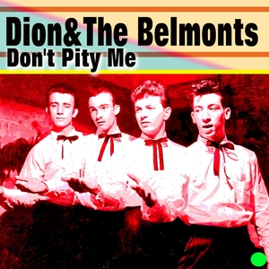 Don't Pity Me | Dion