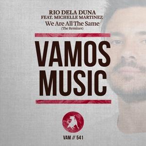 We Are All the Same (The Remixes) | Rio Dela Duna