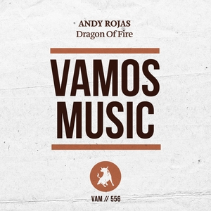 Dragon of Fire | Andy Rojas