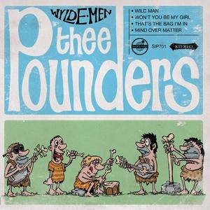 Wylde Men | Thee Pounders