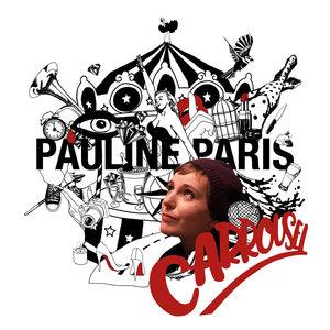 Carrousel   Pauline Paris