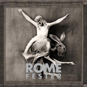 Fester | Rome