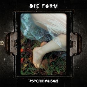 Psychic Poison | Die Form