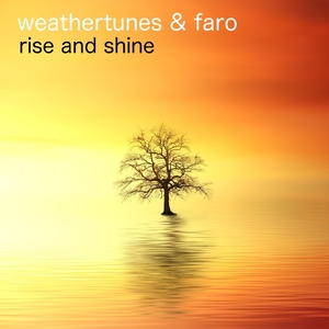 Rise and Shine | Weathertunes