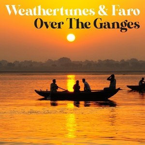 Over the Ganges | Weathertunes