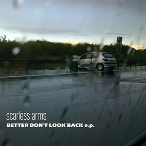 Better Don't Look Back | scarless arms