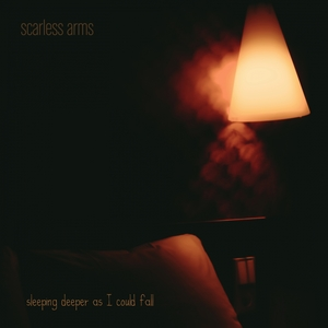 Sleeping Deeper as I Could Fall | scarless arms