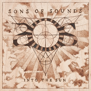 Into the Sun | Sons Of Sounds