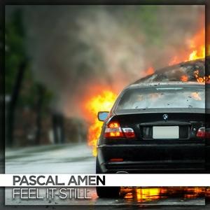 Feel It Still | Pascal. Amen