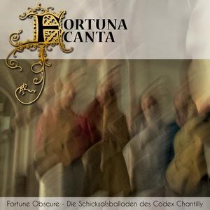 Fortune Obscure - Die Schicksalsballaden des Codex Chantilly | Stefanie Brijoux