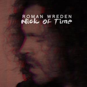 Nick of Time | Roman Wreden