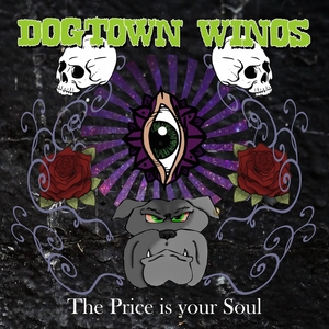 The Price Is Your Soul | Dogtown Winos